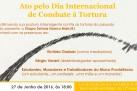 Ato pelo Dia Internacional de Combate à Tortura.
